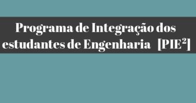 Programa de Integração dos estudantes de Engenharia  – Edital