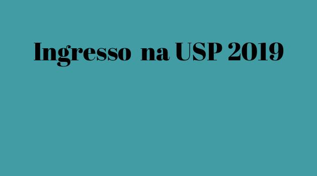 "Vestibular 2019 – Acesse aqui o ""Quadro de Vagas – 2019 (FUVEST+SiSU)"