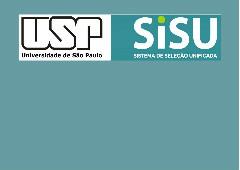 Ingresso na USP pelo SiSU/Enem: informações