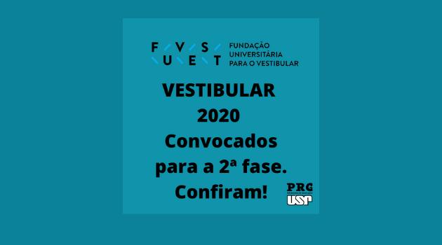 FUVEST 2020 – Relação dos Convocados para a 2ª Fase